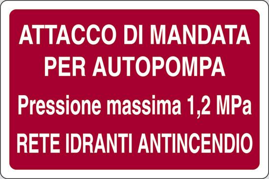 ATTACCO DI MANDATA PER AUTOPOMPA Pressione massima 1,2 MPa RETE IDRANTI ANTINCENDIO