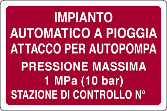 IMPIANTO AUTOMATICO A PIOGGIA ATTACCO PER AUTOPOMPA PRESSIONE MASSIMA 1 MPA (10 BAR) STAZIONE DI CONTROLLO N°