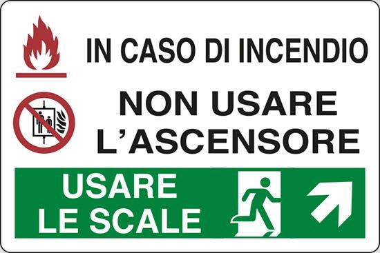 IN CASO DI INCENDIO NON USARE L'ASCENSORE USARE LE SCALE (in alto a destra)