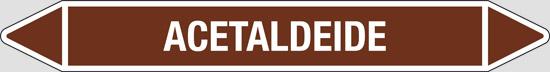 ACETALDEIDE (oli minerali, oli vegetali e oli animali, liquidi combustibili e/o infiammabili)