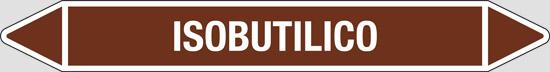 ISOBUTILICO (oli minerali, oli vegetali e oli animali, liquidi combustibili e/o infiammabili)