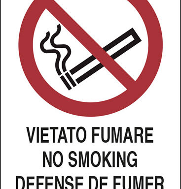 VIETATO FUMARE NO SMOKING DEFENSE DE FUMER RAUCHEN VERBOTEN