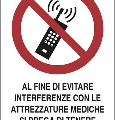 AL FINE DI EVITARE INTERFERENZE CON LE ATTREZZATURE MEDICHE SI PREGA DI TENERE SPENTI I TELEFONI CELLULARI