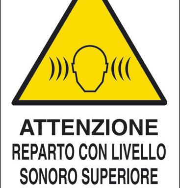 ATTENZIONE REPARTO CON LIVELLO SONORO SUPERIORE A 85 dB(A)