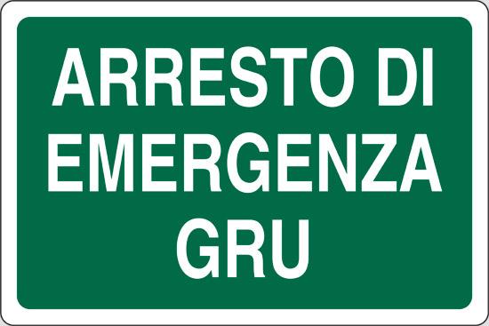 ARRESTO EMERGENZA GRU