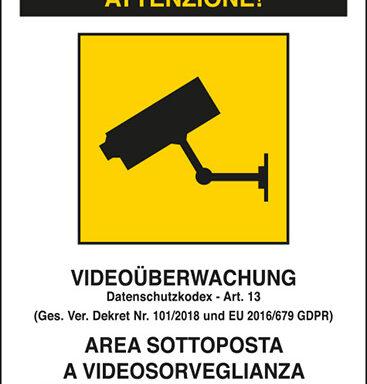 ACHTUNG! VIDEOÜBERWACHUNG Datenschutzkodex – Art. 13 (Ges. Ver. Dekret Nr. 101/2018 und EU 2016/679 GDPR) – AREA SOTTOPOSTA A VIDEOSORVEGLIANZA PER RAGIONI DI SICUREZZA Art. 13 – D.Lgs. 101/2018 – GDPR