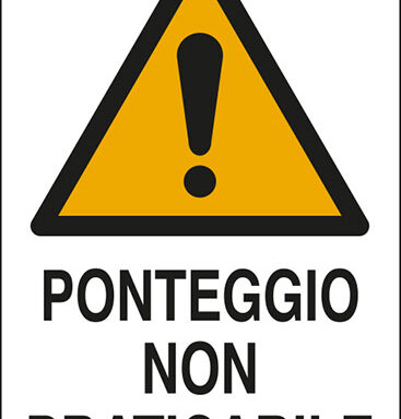 PONTEGGIO NON PRATICABILE