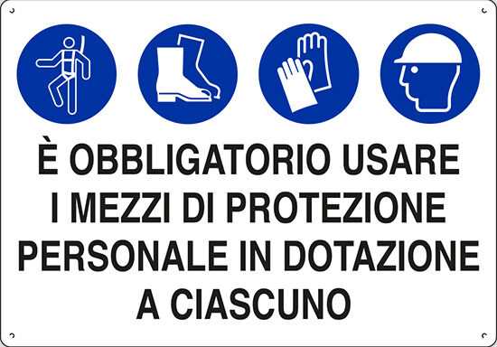 E' OBBLIGATORIO USARE I MEZZI DI PROTEZIONE PERSONALE IN DOTAZIONE A CIASCUNO