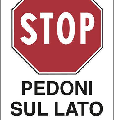 STOP PEDONI SUL LATO OPPOSTO