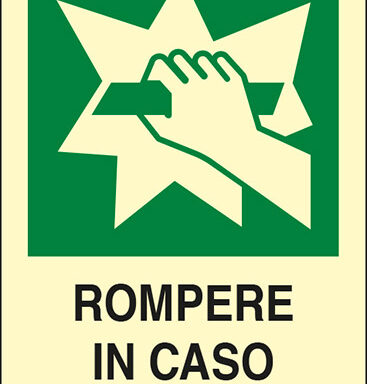 ROMPERE IN CASO DI EMERGENZA luminescente