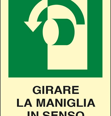 GIRARE LA MANIGLIA IN SENSO ANTIORARIO luminescente