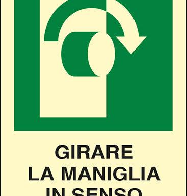 GIRARE LA MANIGLIA IN SENSO ORARIO luminescente