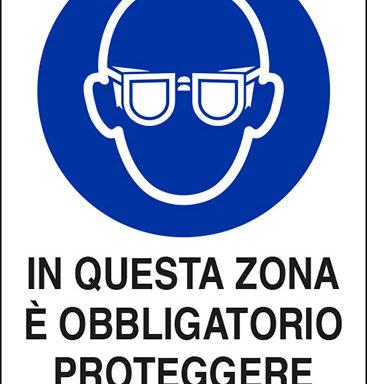 IN QUESTA ZONA E' OBBLIGATORIO PROTEGGERE GLI OCCHI