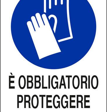 E' OBBLIGATORIO PROTEGGERE LE MANI