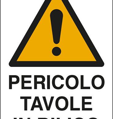 PERICOLO TAVOLE IN BILICO