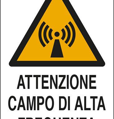 ATTENZIONE CAMPO DI ALTA FREQUENZA