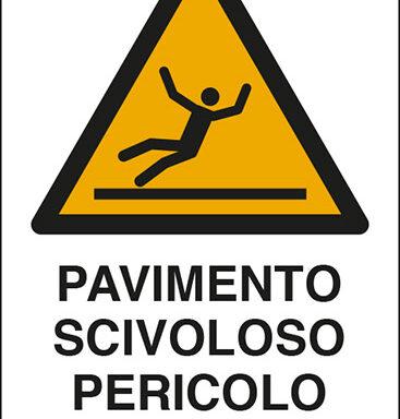 PAVIMENTO SCIVOLOSO PERICOLO DI CADUTA