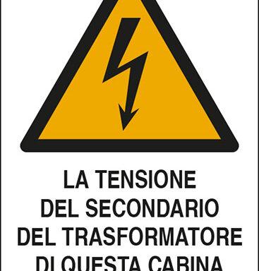 LA TENSIONE DEL SECONDARIO DEL TRASFORMATORE DI QUESTA CABINA E' DI volt