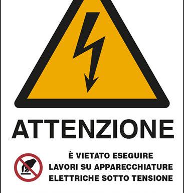 ATTENZIONE E' VIETATO ESEGUIRE LAVORI SU APPARECCHIATURE ELETTRICHE SOTTO TENSIONE