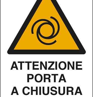 ATTENZIONE PORTA A CHIUSURA AUTOMATICA